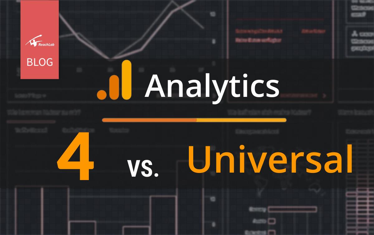 Google Analytics 4 vs Google Universal